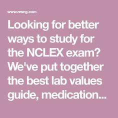 Looking for better ways to study for the NCLEX exam? We've put together the best lab values guide, medications, nursing mnemonics and more! School Info, I School, School Tips, Rn Classes, Nclex Exam, Lab Values, Nursing Mnemonics, Nursing Tips, Best Way To Study