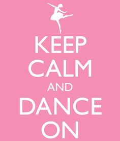 dance quotes -finally found a keep calm and quote I like