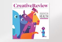 Creative Review - CR April issue: creativity in #health #illustration #design
