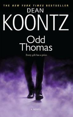 """I see dead people. But, then by God, I do something about it!""   ― Dean Koontz, Odd Thomas"
