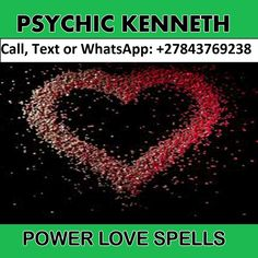 Psychic Healer Kenneth Online Love Spells, Call / WhatsApp Global Powerful Love Psychic Medium, Reunite Loved One, Lust Spell, Marriage Psychic
