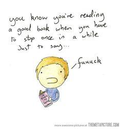 When you read a good book…