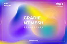 Gradient Mesh Collection Vol. 1 by dreamwaves on Creative Market Let me introduce Modern Abstract GRADIENT MESH COLLECTION These Gradient Mesh is handcrafted from scratch. I do some research for colour combination, composition, vibrant colours,. Inbound Marketing, Marketing Digital, Texture Drawing, Texture Painting, Gradient Mesh, Texture Photography, Textured Wallpaper, Graphic Design Posters, Studio