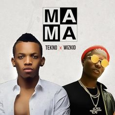 """Tekno and Wizkid join forces on this brand new single titled """"MAMA"""". The Spotless-produced track is an Afrobeat tune with inspirational lyrics which loads Tekno Ft."""