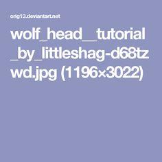 wolf_head__tutorial_by_littleshag-d68tzwd.jpg (1196×3022)