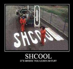 #Demotivational Posters: SHCOOL