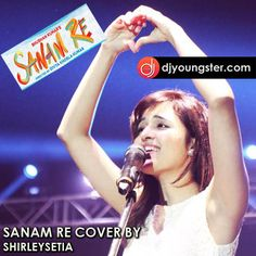 Download Shirley Setia Sanam Re(Cover) mp3 song, Sanam Re(Cover) by Shirley Setia, Sanam Re-Shirley Setia(Cover Song) mp3 song download, Sanam Re-Shirley Setia(Cover Song) lyrics read