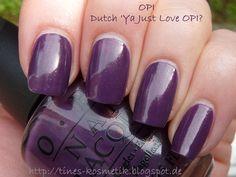 Dutch Ya Just Love OPI 2