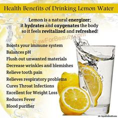 Anyone who knows me, knows that I drink lemon water all the time. In fact, I can't hardly stand to drink plain water anymore!  I didn't know about all these benefits until now, so glad I started this habit!