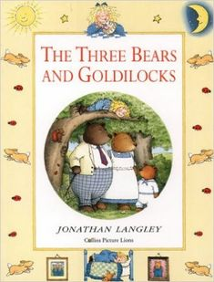 The Three Bears and Goldilocks by Volume editor Jonathan Langley - HarperCollins Publishers - ISBN 10 0001842137 - ISBN 13 0001842137 -… Childrens Book Shelves, Childrens Books, Book Turkey, Bbc World Service, Personal History, Every Day Book, Book Summaries, Best Selling Books