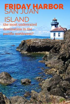 Friday Harbor, San Juan Island:  The Most Underrated Destination in the Pacific Northwest?  Click the pin to read the post from www.flirtingwiththeglobe.com #WA #SanJuanIslands