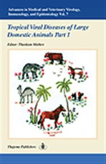 Advances in Medical and Veterinary Virology, Immunology, and Epidemiology- Vol. 7  By Thankam Mathew