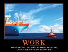 Demotivators® - The World's Best Demotivational Posters Work Related Injuries, You Make Me Laugh, Demotivational Posters, Work Motivation, Work Quotes, Work Humor, E Cards, Fun Activities, Funny Jokes