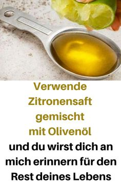 Verwende Zitronensaft gemischt mit Olivenöl und du wirst dich an mich erinnern … Use lemon juice mixed with olive oil and you will remember me for the rest of your life oil Healthy Diet Recipes, Healthy Diet Plans, Healthy Life, Healthy Food, Health Diet, Health And Wellness, Olives, Herbal Remedies, Natural Remedies