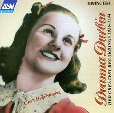 Can't Help Singing: Deanna Durbin 1936-1944