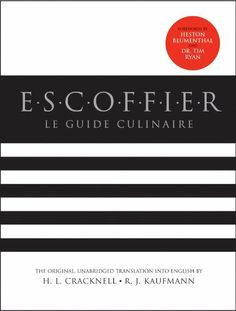 Escoffier by Auguste Escoffier, Also known as the Le Guide Culinaire. The bible of classical cooking in the modern kitchen