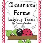 Thank you so much for your interest in my product.    This is the 'ladybug theme' set of forms.  These are common needed forms that can be used all y...