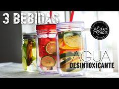 3 BEBIDAS - AGUA DESINTOXICANTE - DETOX WATER - YouTube