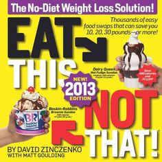 Eat This, Not That!: The No-Diet Weight Loss Solution!