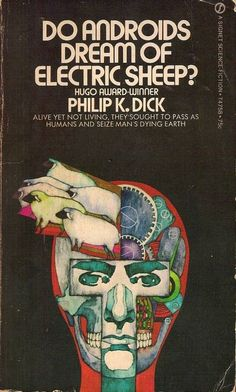 Do Androids dream of Electric Sheep? Philip K dick book, art by Bob Pepper; insp for film Blade Runner Blade Runner, Book Cover Art, Book Cover Design, Book Design, Graphic Design Books, Best Book Covers, Science Fiction Books, Fiction Novels, Pulp Fiction