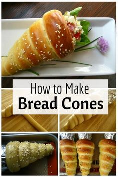 How to Make Bread Cones…