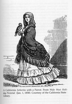 Sausalito Historical Society; A California Senorita with a Parrot; From Wide West Holiday Pictorial, Jan. 1, 1858, California State Library