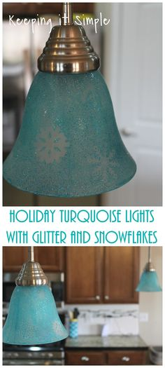 How to dye light shades- holiday turquoise pendants lights with glitter and snowflakes