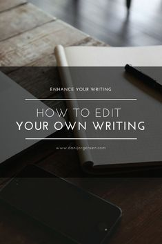 Tips and Tricks for editing your own writing. Techniques for organizing flow of your writing, finding typos, and clarifying your message. Get the full eBook FREE at www.danijorgensen.com