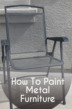 Painting metal on pinterest painting metal cabinets spray painting metal and painting patio Spray painting metal patio furniture