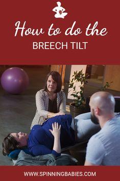 Breech Tilt - Technique for helping a breech baby flip - Spinning Babies Baby Workout, Pregnancy Workout, Pregnancy Tips, Turn A Breech Baby, Breech Babies, Get Baby, Baby Sleep, Spinning Babies, Baby Position