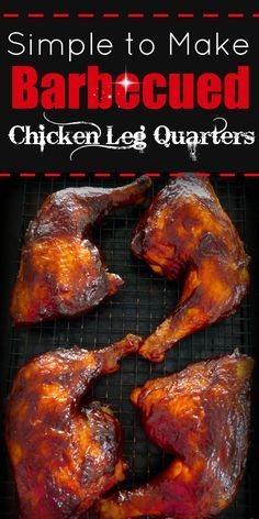 This deliciously Simple BBQ'd Chicken Leg Quarters recipe can be done on your grill or in your oven if it's raining this summer. These Simple BBQ'd Chicken Leg Quarters are so juicy you will want to have several extra napkins ready. Grilled Chicken Leg Quarters, Grilled Chicken Legs, Baked Chicken Legs, Chicken Quarters Oven, Grilled Meat, Baked Pork, Garlic Chicken, Butter Chicken, Chicken Quarter Recipes