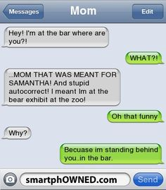 When autocorrect isn't powerful enough to face mom.....