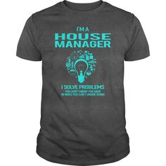 House Manager Only Because Freaking Awesome Is Not An Is Not An Official Job Title T Shirt, Hoodie House Manager