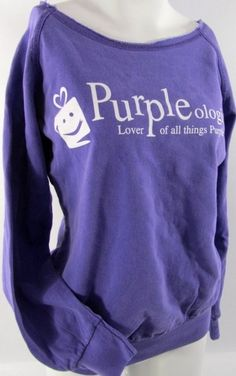 28525da63f0 Purpleologist Sweatshirt - lover of all things Purple Purple Love