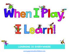 When I Play I Learn