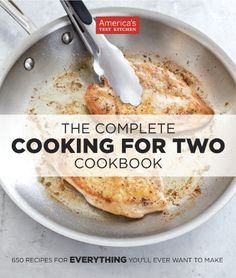 The Complete Cooking For Two Cookbook by Editors at America's Test Kitchen - EbookNetworking.net