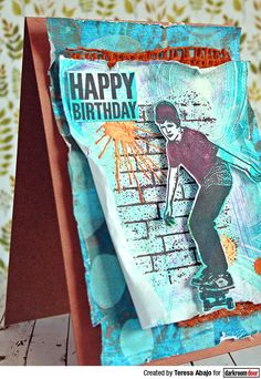 Card by Teresa Abajo using Darkroom Door Brick Wall Texture Stamp, Skater, Paint Splats and Happy Birthday Stamp Sets