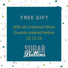FREE GIFT with all Universal Mixer Guards ordered before Last posting date for Mixer Guards is the December Cake Makers, Free Gifts, Mixer, Dating, 18th, Instagram Posts, December, Twitter, Photos