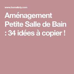 Aménagement Petite Salle de Bain : 34 idées à copier !
