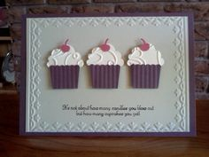 Stampin' Up! Create a Cupcake punches layered on cardstock embossed with the Tulip Frame embossing folder