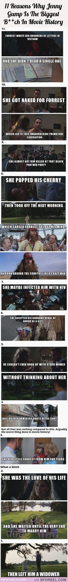 11 Reasons Why Jenny Gump Is The Biggest Bitch In Movie History…