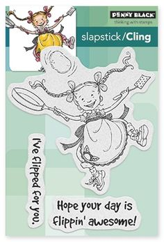 Flipping Out - Slapstick Cling Rubber Stamp
