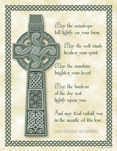 Celtic Cross and Gaelic Blessing Celtic Symbols, Celtic Art, Irish Symbols, Celtic Crafts, Celtic Crosses, Gaelic Blessing, Irish Prayer, Irish Quotes, Irish Sayings