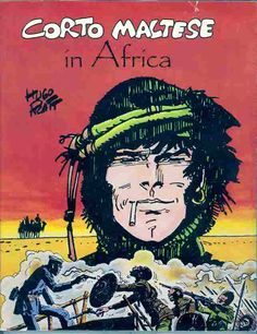 We should all have adventures like Corto Maltese