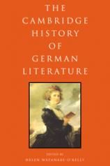 The Cambridge history of German literature [electronic resource] / edited by Helen Watanabe-O'Kelly