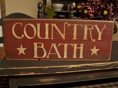 Primitive Country Style Handmade Wood Country Bath Sign on Etsy Primitive Homes, Primitive Bathrooms, Primitive Signs, Primitive Crafts, Country Primitive, Wood Crafts, Primitive Furniture, Decor Crafts, Diy Crafts