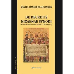 De decretis nicaenae synodi. Despre decretele conciliului de la Niceea (325) Broadway