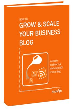 Free Ebook: How to Grow & Scale Your Business Blog