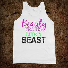 Jamie and I: Beauty trains like a Beast