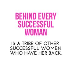 Behind every successful woman is a tribe of other successful women who have her back. #weareteamsca  #amazingwomeneverywhere